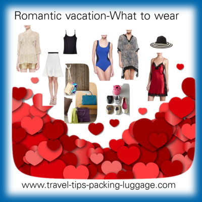 romantic vacation packing